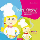 """""""Mini-Köche"""" kochen schwäbisch und vieles mehr...."""