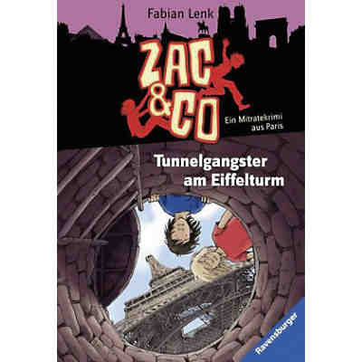 Zac & Co: Tunnelgangster am Eiffelturm