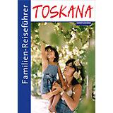 Familien-Reiseführer: Familien-Reiseführer Toskana