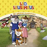 Leo Lausemaus: Wir gehören zusammen !