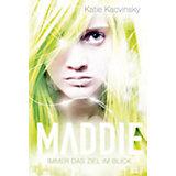 Maddie: Immer das Ziel im Blick, Teil 3