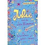 Schlimmer geht's immer: Julie und der achte Himmel
