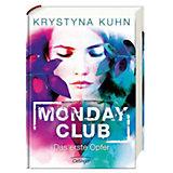 Monday Club: Das erste Opfer