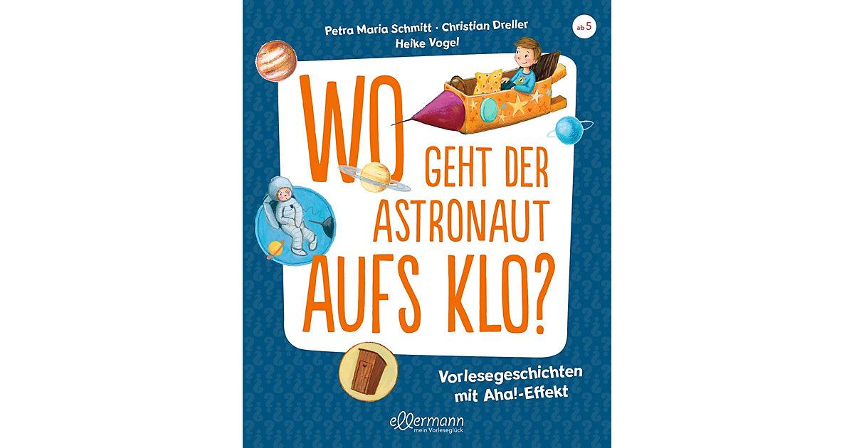 Buch - Wo geht der Astronaut aufs Klo?