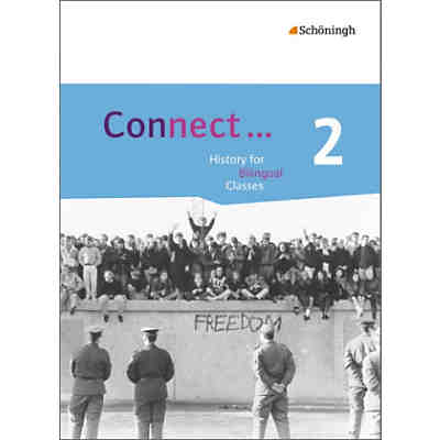 Connect ... History for Bilingual Classes, Ausgabe Nordrhein-Westfalen: Qualifikationsphase