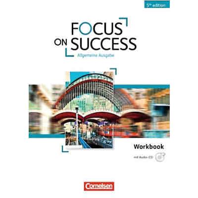 Focus on Success - 5th Edition - Allgemeine Ausgabe, Workbook mit Audio-CD