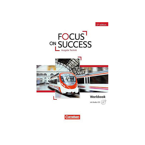 Focus on Success - 5th Edition - Ausgabe Technik, Workbook mit Audio-CD