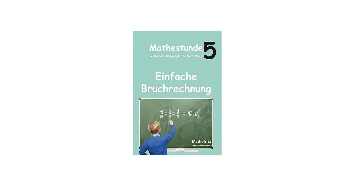 Buch - Mathestunde 5: Christmann, Jörg: Einfache Bruchrechnung
