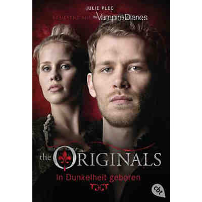 The Originals: In Dunkelheit geboren