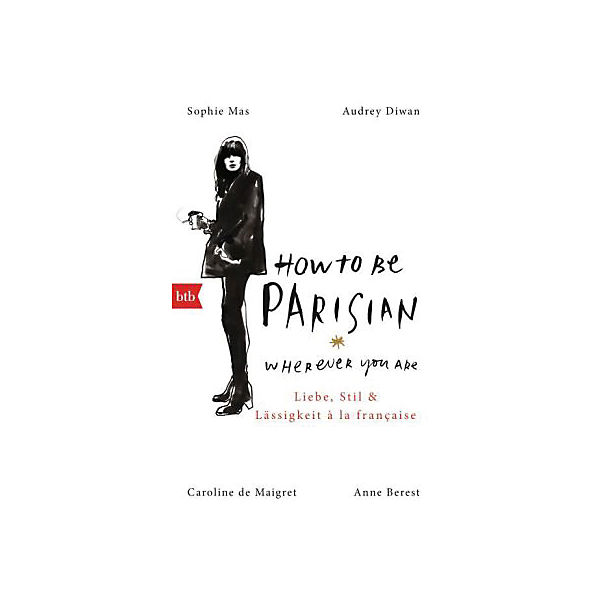 How To Be Parisian wherever you are, Deutsche Ausgabe