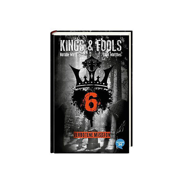 Kings & Fools: Verbotene Mission, Band 6