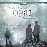 Obsidian: Opal - Schattenglanz, 2 Audio-CDs