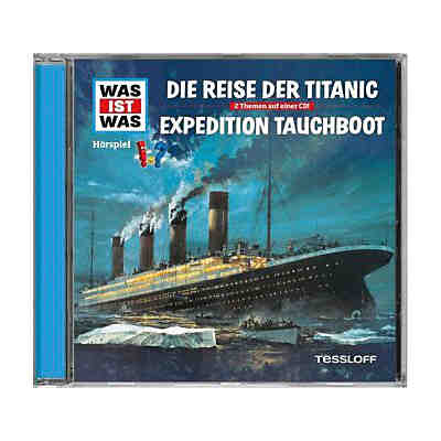 WAS IST WAS Die Reise der Titanic/Expedition Tauchboot, 1 Audio-CD