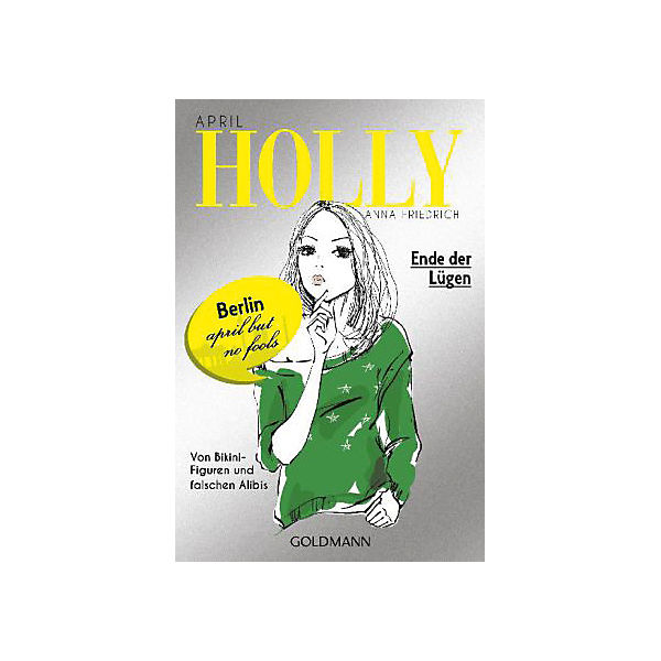 Holly: Ende der Lügen, Band 3