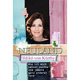 Neuland - Wie ich mich selber suchte und jemand ganz anderen fand