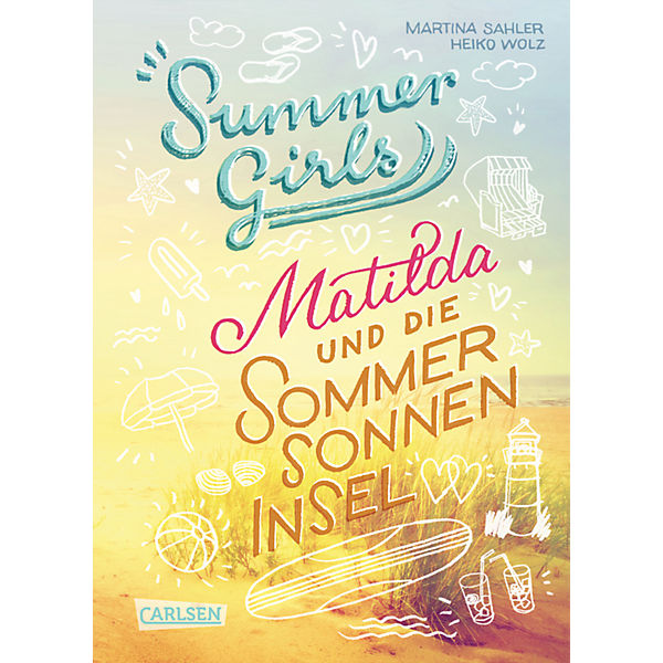 Summer Girls: Matilda und die Sommersonneninsel