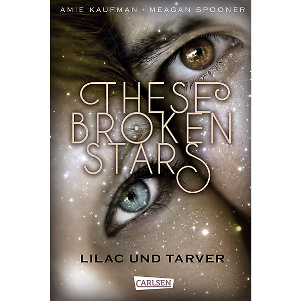 These Broken Stars: Lilac und Tarver, Band 1