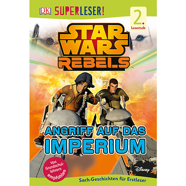 SUPERLESER! Star Wars Rebels - Angriff auf das Imperium