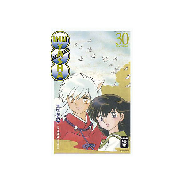 Inu Yasha - New Edition, Band 30