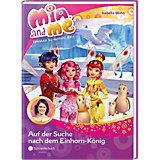 Mia and me: Auf der Suche nach dem Einhorn-König