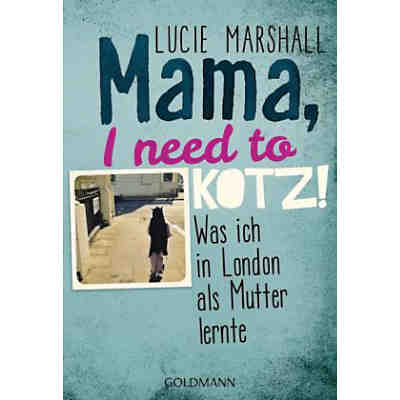 Mama, I need to kotz!