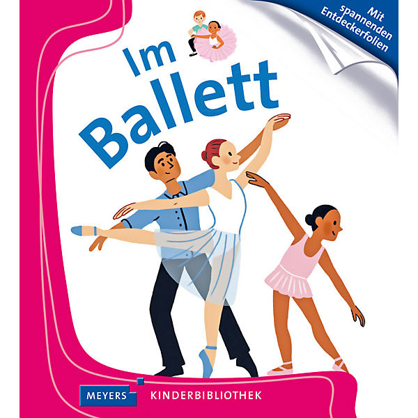 Meyers Kinderbibliothek: Im Ballett
