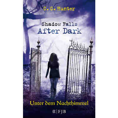 Shadow Falls 2: After Dark - Unter dem Nachthimmel