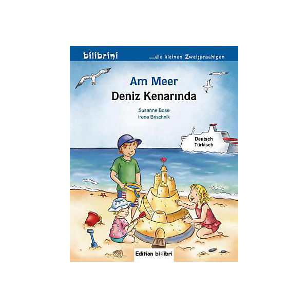 Am Meer, Deutsch-Türkisch / Deniz Kenarinda