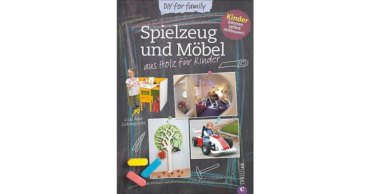 DIY for family: Spielzeug und Möbel aus Holz Ki...