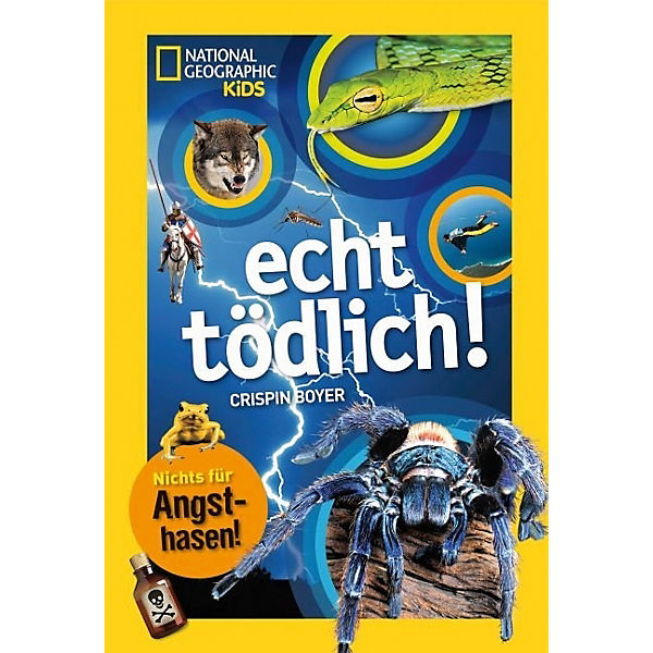 National Geographic KiDS: Echt tödlich!