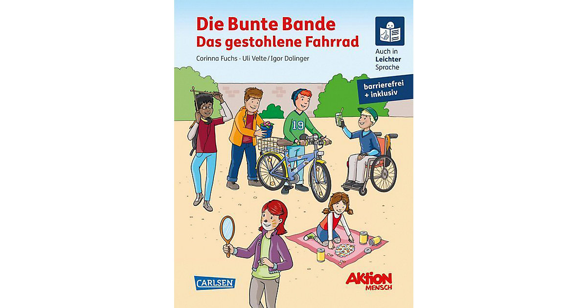 Carlsen · Die Bunte Bande: Das gestohlene Fahrrad