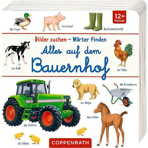 Bilder suchen - Wörter finden: Alles auf dem Bauernhof, Coppenrath Verlag