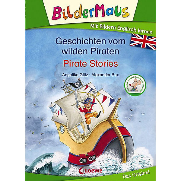 Bildermaus: Geschichten vom wilden Piraten/Pirate Stories