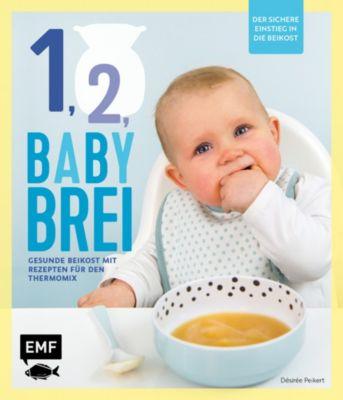 Buch - Eins, zwei, Babybrei - Der sichere Einstieg in die Beikost