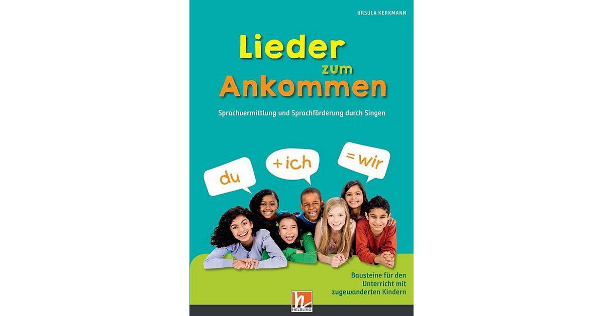 Helbling Verlag · Lieder zum Ankommen, mit Audio-CD