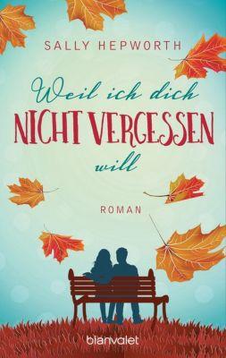 Buch - Weil ich dich nicht vergessen will