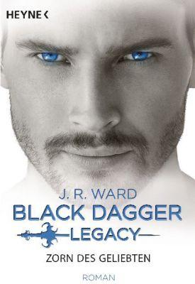 Buch - Black Dagger Legacy: Zorn des Geliebten
