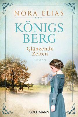 Buch - Königsberg. Glänzende Zeiten