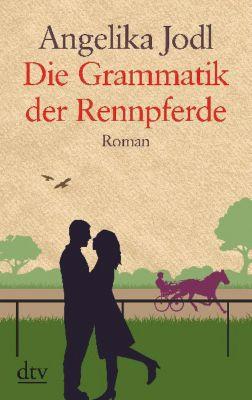 Buch - Die Grammatik der Rennpferde