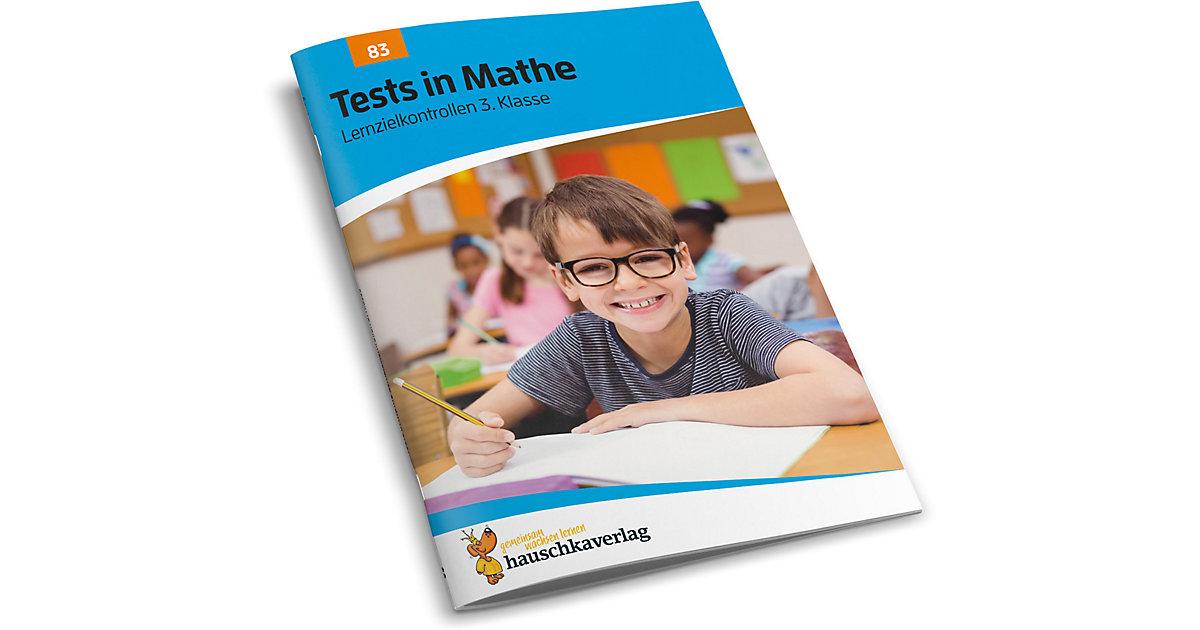 Hauschka Verlag · Tests in Mathe - Lernzielkontrollen 3. Klasse