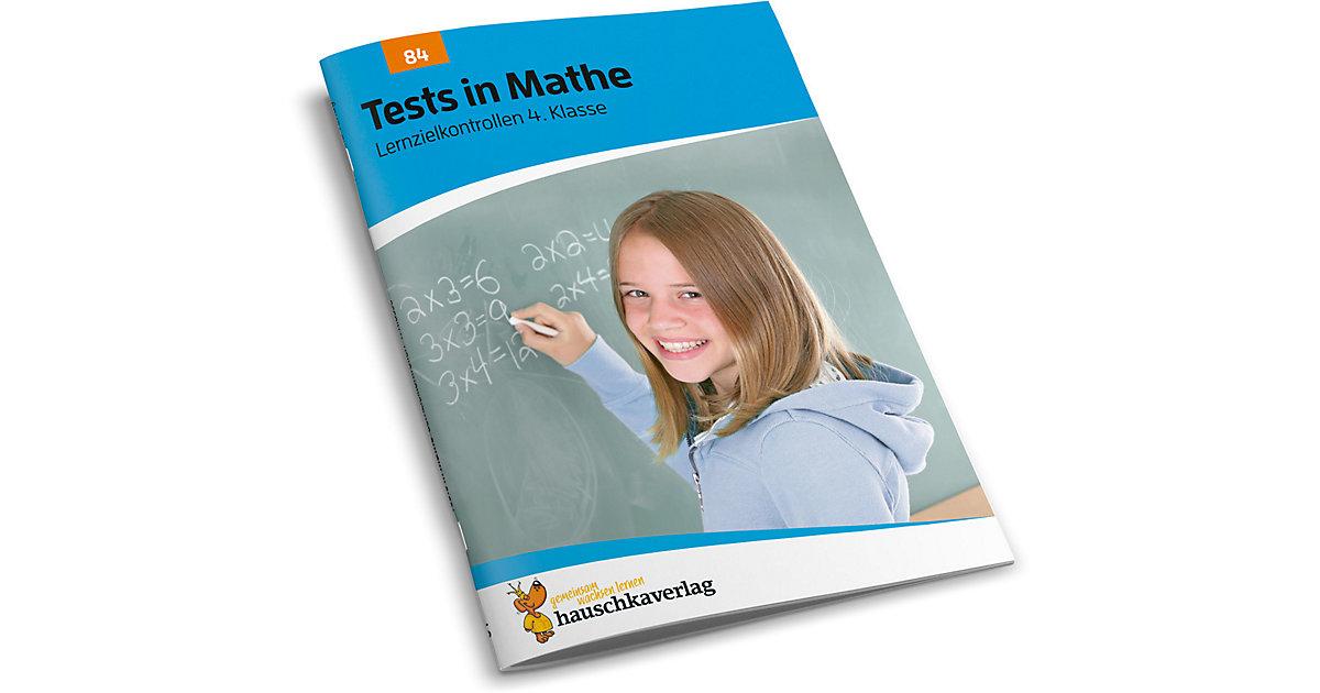 Hauschka Verlag · Tests in Mathe - Lernzielkontrollen 4. Klasse