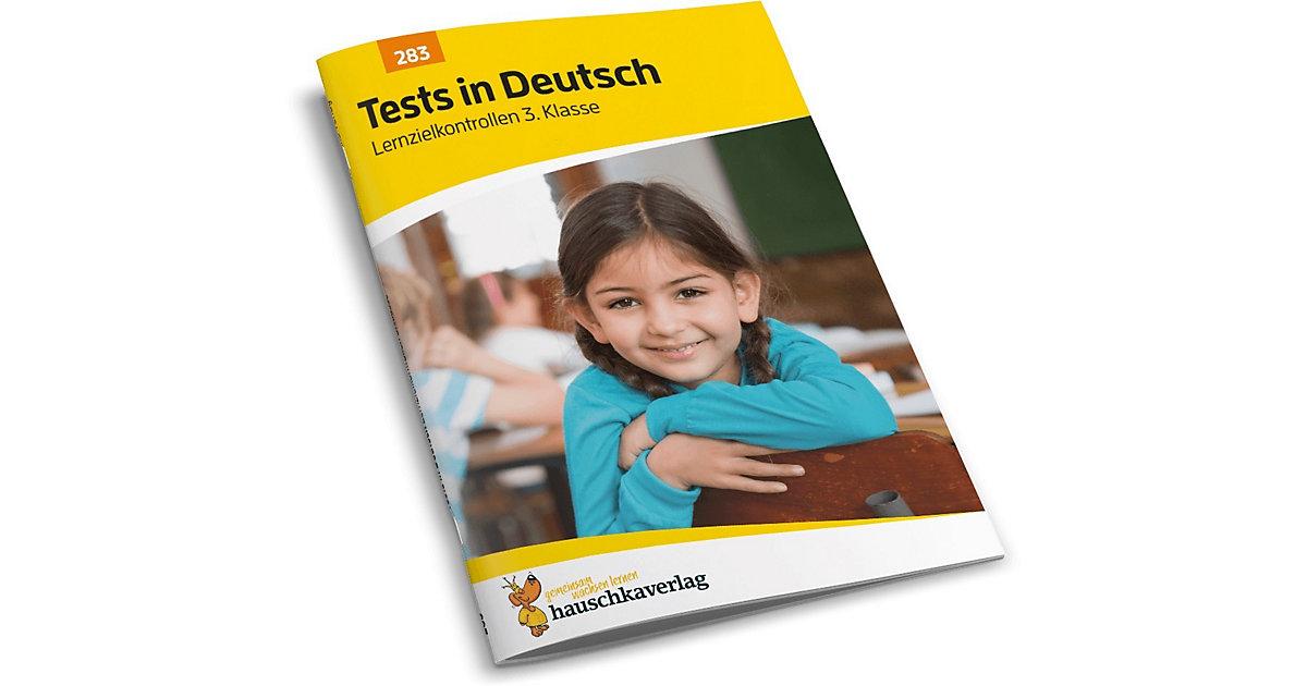 Hauschka Verlag · Tests in Deutsch - Lernzielkontrollen 3. Klasse