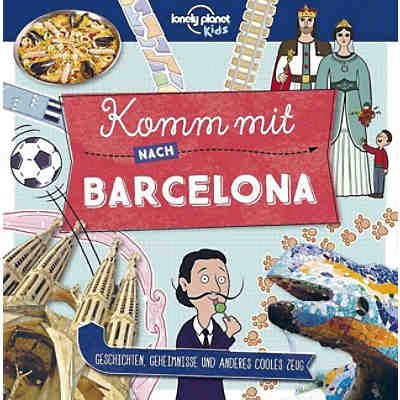 Lonely Planet Kids: Komm mit nach Barcelona