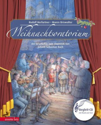 Buch - Musikalisches Bilderbuch: Weihnachtsoratorium, mit Audio-CD