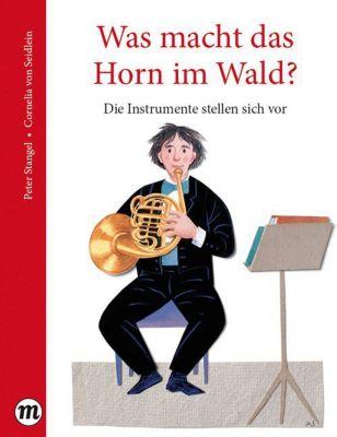 Buch - Midas Kinderbuch: Was macht das Horn im Wald?