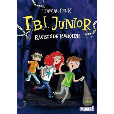 F.B.I. junior: Raubende Roboter, Band 1