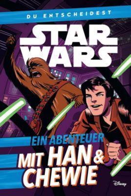 Star Wars - Du entscheidest: Ein Abenteuer mit Han & Chewbacca, Cavan Scott