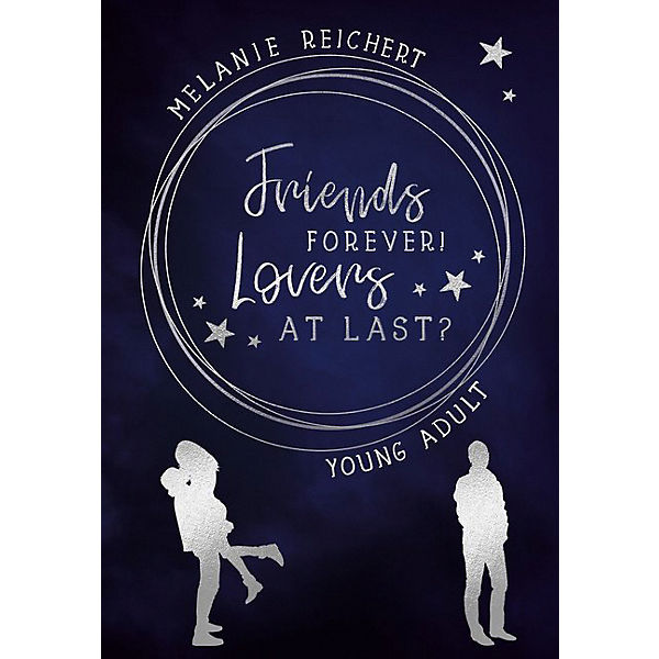 Young Adult: Friends forever! Lovers at last?