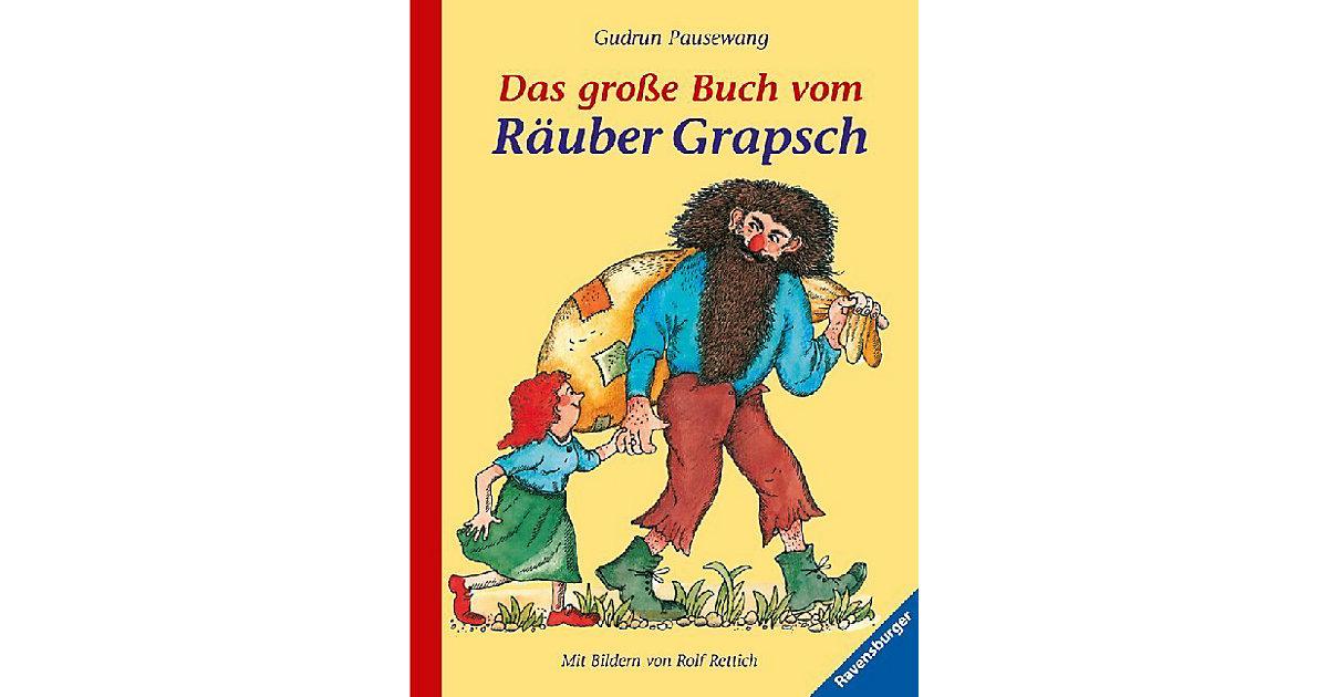 Das große Buch vom Räuber Grapsch, gebundene Au...