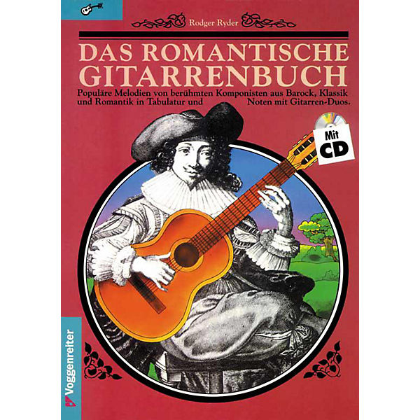 Das romantische Gitarrenbuch, Band CD-Audio, 1, m. CD-Audio, Band Rodger Ryder 421582